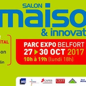 salon maison et innovations belfort 2017